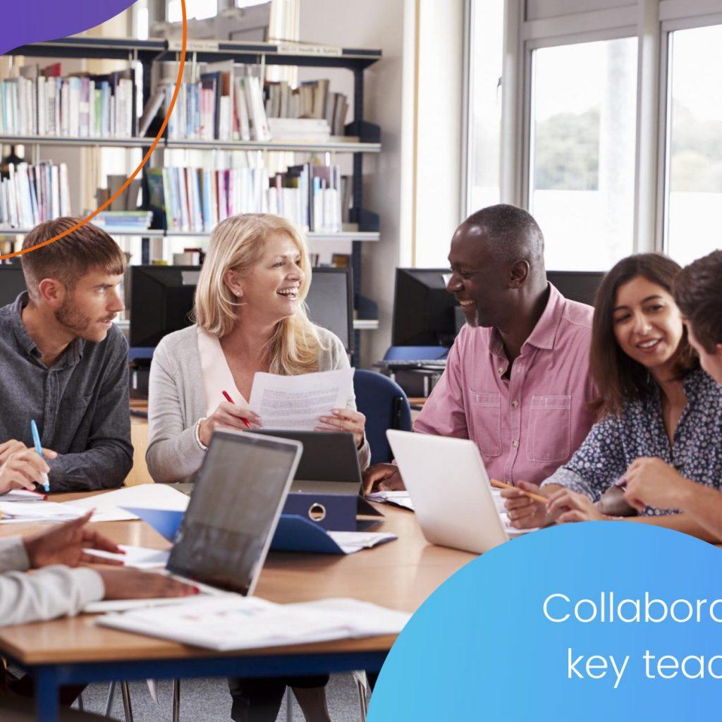 Collaboration as a key teaching skill